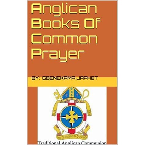 Anglican Book Of Common Prayer