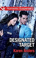 Designated Target (To Protect and Serve #2)