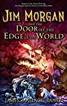 Jim Morgan and the Door at the Edge of the World