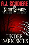 Under Dark Skies (The NightShade Forensic Files, #1)