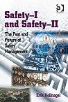Safety-I and Safe...