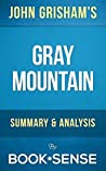 Gray Mountain: by John Grisham | Summary & Analysis