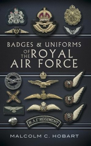 Badges and Uniforms of the RAF