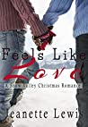 Feels Like Love (Christmas in Snow Valley #2)