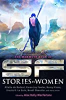 The Mammoth Book of SF Stories by Women (Mammoth Books)