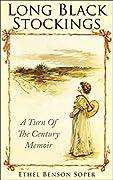 Long Black Stockings: A turn-of-the-century memoir