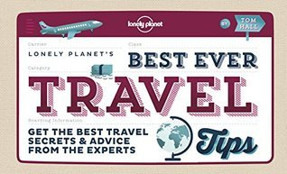 Best Ever Travel Tips Get the Best Travel Secrets & Advice from the Experts