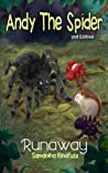 Andy The Spider: Runaway (Volume 3)