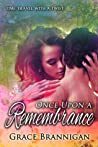 Once Upon a Remembrance (Women of Strength Time Travel, #1)