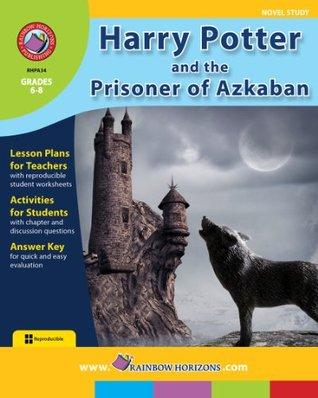 Harry Potter and the Prisoner of Azkaban Novel Study Guide