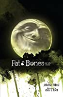 Fat & Bones: And Other Stories (Fiction - Middle Grade)