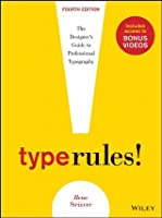 Type Rules, Enhanced Edition: The Designer's Guide to Professional Typography