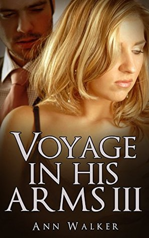 Voyage In His Arms: 3