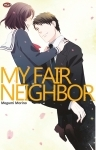 My Fair Neighbor