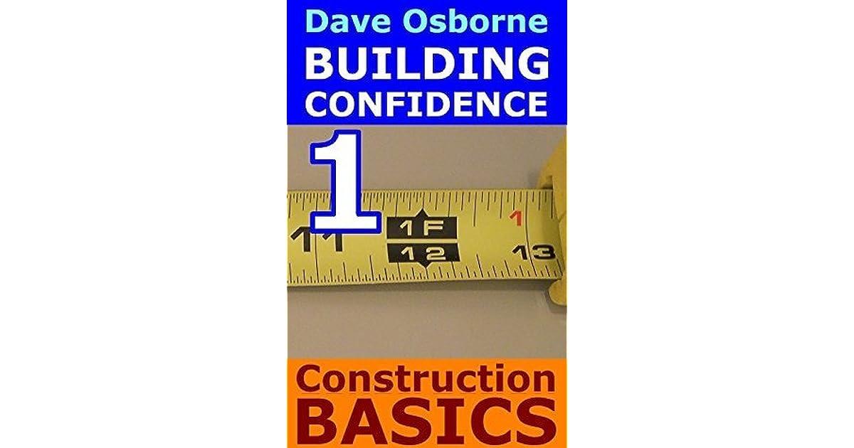 Understanding Construction Basics By Dave Osborne