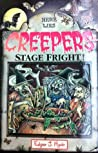 Stage Fright! (Creepers)