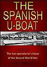 The Spanish U-Boat (The Post-War U-Boats Book 2)