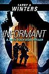 Informant (Jessie Black Legal Thrillers, #2)