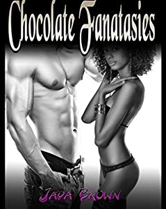 Chocolate Fantasies (Two book Taboo BWWM Interracial Older Man Younger Woman Pregnancy Romance Box Set)