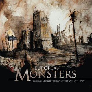 European Monsters (Fox Spirit Books of Monsters, #1)