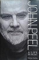 John Peel: A Life In Music