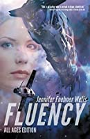 Fluency: All Ages Edition (Confluence #1)