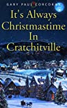 It's Always Christmastime In Cratchitville
