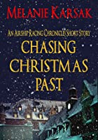 Chasing Christmas Past (The Airship Racing Chronicles, #0.5)