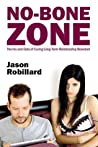 No-Bone Zone: the ins and outs of curing long-term relationship boredom
