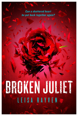 Leisa Rayven - Starcrossed 2 - Broken Juliet