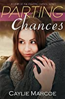 Parting Chances (Fighting Chance Book 1)