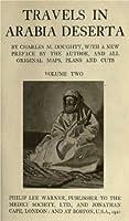 Travels in Arabia Deserta (Volume 2)