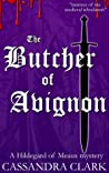 The Butcher of Avignon (Abbess of Meaux, #6)