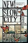 New Slow City: Li...