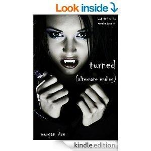 Alternate Ending of TURNED (Book #1 in the Vampire Journals)