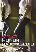 Honor Bajo Asedio (Honor, #6)