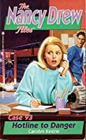 Hotline to Danger (Nancy Drew Files)