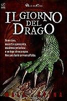 Il Giorno del Drago: Nel cuore della città vecchia (Storie da un Altro Evo, serie fantasy e avventura sword and sorcery)