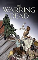 The Warring Dead (In the Time of the Dead, #2)