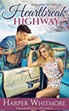 Heartbreak Highway (From Here to Forever, #2)