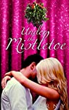 Under The Mistletoe (The Matchmaker Series #1)