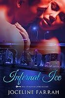 Infernal Ice (The Stygian Chronicles Book 1)