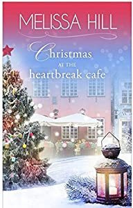 Christmas at The Heartbreak Cafe (Lakeview, #8)