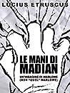 Le mani di Madian (Una indagine di Marlowe)