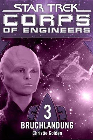 Bruchlandung (Star Trek: Corps of Engineers, #3)