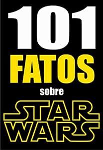101 FATOS sobre Star Wars