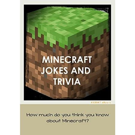 MINECRAFT JOKES AND TRIVIA For Kids Kindle: How well do you