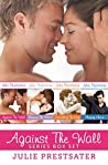 Against the Wall Series Box Set (Against the Wall, #1-3.5)