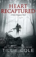 Heart Recaptured (Hades Hangmen, #2)