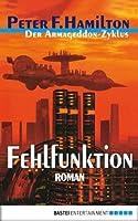 Fehlfunktion (Der Armageddon-Zyklus #2)